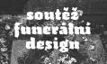 Vizuál soutěže na téma funerální design