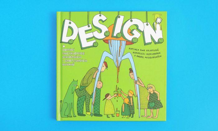 Vychází ilustrovaná kniha D.E.S.I.G.N. oikonách designu pro čtenáře od7 let